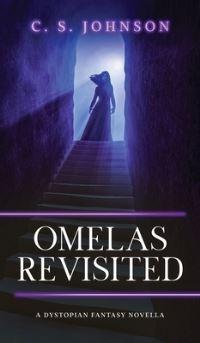 Jacket Image For: Omelas Revisited