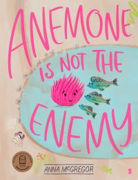 Jacket Image For: Anemone is not the Enemy