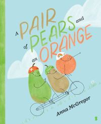 Jacket Image For: A Pair of Pears and an Orange