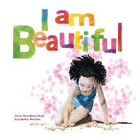 Jacket Image For: I Am Beautiful