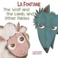 Jacket Image For: The Wolf and The Lamb, and Other Fables