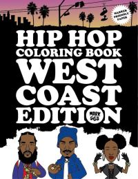 Jacket Image For: Hip Hop Coloring Book West Coast Edition