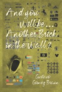 Jacket Image For: And You Will Be ... Another Brick in the Wall?