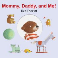 Jacket Image For: Mommy, Daddy, and Me