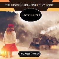 Jacket Image For: The Kindergartener's Story Book
