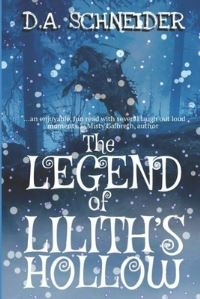 Jacket Image For: The Legend of Lilith's Hollow