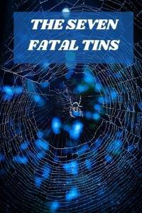 Jacket Image For: The Seven Fatal Tins