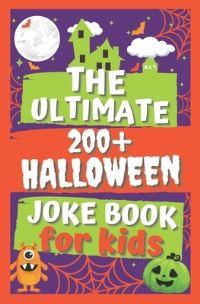 Jacket Image For: The Ultimate 200+ Halloween Joke Book for Kids