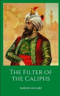 Jacket Image For: The Filter of the Caliphs