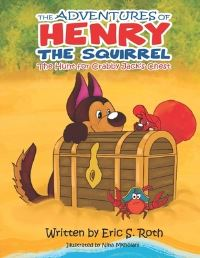 Jacket Image For: The Adventures of Henry the Squirrel