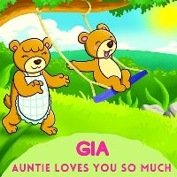 Jacket Image For: Gia Auntie Loves You So Much