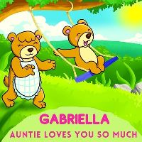 Jacket Image For: Gabriella Auntie Loves You So Much