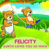 Jacket Image For: Felicity Auntie Loves You So Much