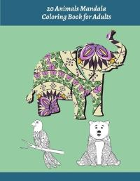 Jacket Image For: 20 Animals Mandala Coloring Book for Adults