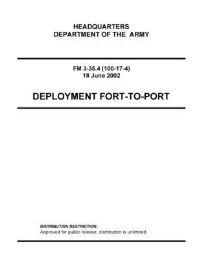 Jacket Image For: FM 3-35.4 Deployment Fort-To-Port