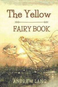 Jacket Image For: The Yellow Fairy Book
