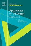 Jacket Image For: Approaches to Discourse Particles