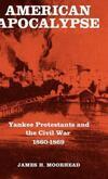 """American Apocalypse"" by James H. Moorhead (author)"