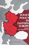 """Soviet Policy in Eastern Europe"" by Sarah Meiklejohn Terry (editor)"