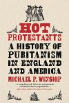 """Hot Protestants"" by Michael P. Winship (author)"