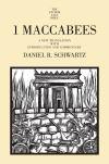 """""""I Maccabees"""" by Daniel R. Schwartz (author)"""