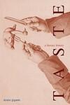 """Taste"" by Denise Gigante (author)"