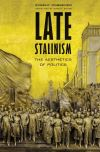 """Late Stalinism"" by Evgeny Dobrenko (author)"