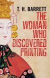 """""""The Woman Who Discovered Printing"""" by T.H. Barrett (author)"""