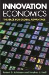 """Innovation Economics"" by Robert D. Atkinson (author)"