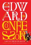 """Edward the Confessor"" by Tom Licence (author)"