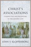 """Christ's Associations"" by John S. Kloppenborg (author)"
