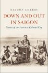 """Down and Out in Saigon"" by Haydon Cherry (author)"
