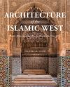 """Architecture of the Islamic West"" by Jonathan M. Bloom (author)"