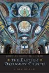 """The Eastern Orthodox Church"" by John Anthony McGuckin (author)"