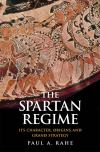 """The Spartan Regime"" by Paul Anthony Rahe (author)"