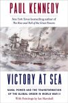 """""""Victory at Sea"""" by Paul Kennedy (author)"""