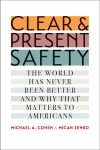 """Clear and Present Safety"" by Michael A. Cohen (author)"