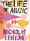 """The Life of Music"" by Nicholas Kenyon (author)"