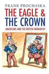"""The Eagle and the Crown"" by Frank Prochaska (author)"