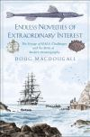 """Endless Novelties of Extraordinary Interest"" by Doug Macdougall (author)"