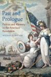 """Past and Prologue"" by Michael D. Hattem (author)"