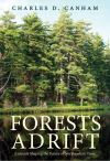 """Forests Adrift"" by Charles D. Canham (author)"