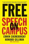 """Free Speech on Campus"" by Erwin Chemerinsky (author)"