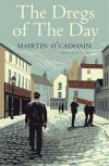 """The Dregs of the Day"" by Máirtín Ó Cadhain (author)"