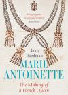 """Marie-Antoinette"" by John Hardman (author)"