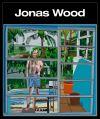 """Jonas Wood"" by Anna Katherine Brodbeck (editor)"