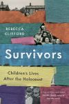 """Survivors"" by Rebecca Clifford (author)"