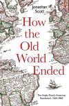 """How the Old World Ended"" by Jonathan Scott (author)"