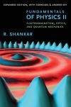 """Fundamentals of Physics II"" by R. Shankar (author)"