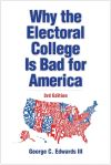 """Why the Electoral College Is Bad for America"" by George C. Edwards III (author)"